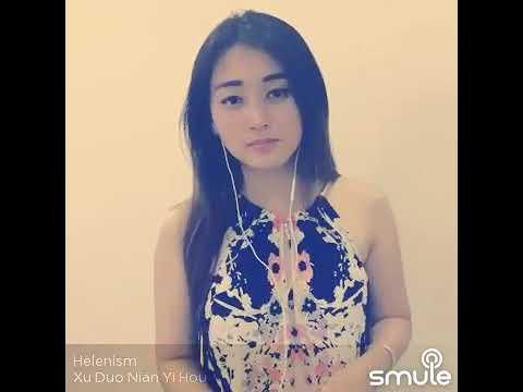 Xu Duo Nian Yi Hou # Helen - Smule Solo Mandarin song