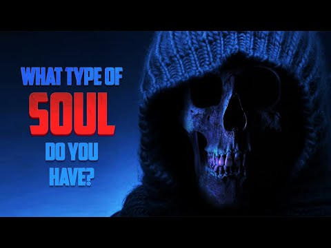 What Type Of Soul Do You Have?