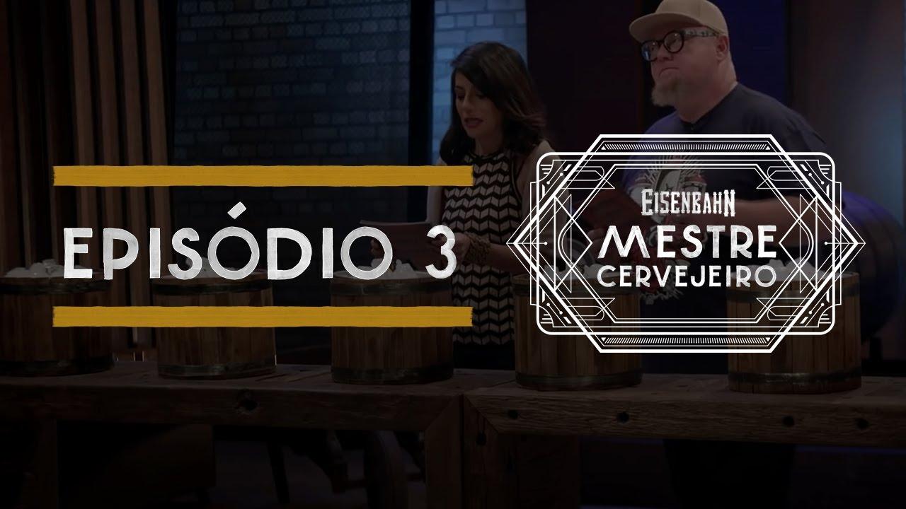 Eisenbahn Mestre Cervejeiro 2017 | Episódio 3