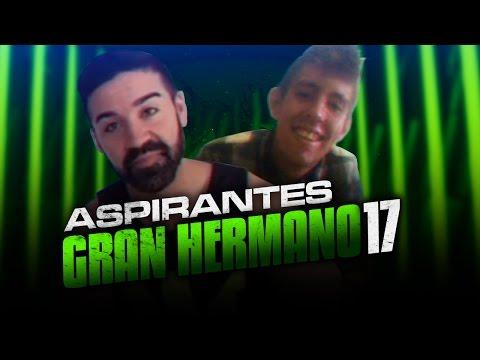 ASPIRANTES A GRAN HERMANO 17