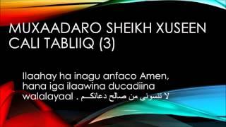 Sheekh Xuseen Cali Tabliiq 2015 Q(3)