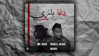 Mr Mani - Daga Bazi | Ft. Nabeel Akbar | Prod. @MAARIJ ( Official Audio)