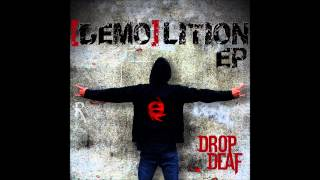 Drop Deaf - Stray Dog [Demolition EP]