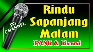 Rindu Sapanjang Malam (Karaoke Minang) ~ iPANK feat Kintani