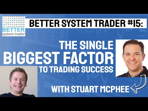 015: Stuart McPhee talks about the single biggest factor to trading success, common mistakes and the