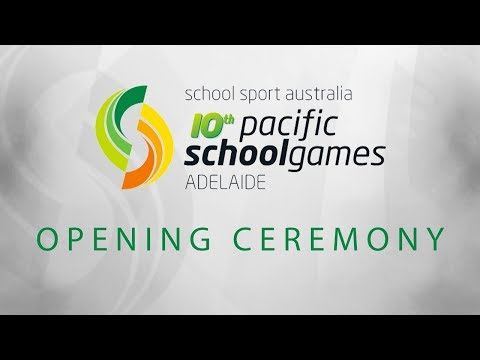 Pacific School Games - Opening Ceremony
