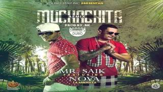 Muchachita Remix - Mr Saik Ft. Nova La Amenaza | Audio Oficial
