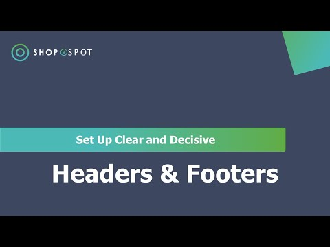 How To Add Headers And Footers    Shopespot Help Centre