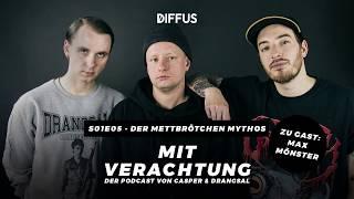 MIT VERACHTUNG - s01e05 - Der Mettbrötchen Mythos   Der Podcast von Drangsal & Casper
