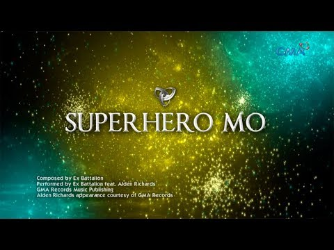 Victor Magtanggol: Superhero Mo by Ex Battalion feat. Alden Richards | Lyric video