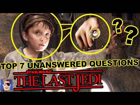 Top 7 Unanswered Questions from Star Wars The Last Jedi