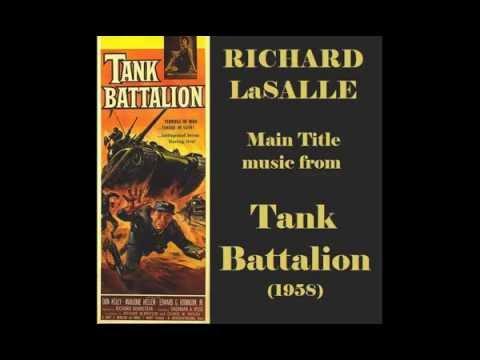 Richard LaSalle: music from Tank Battalion (1958)