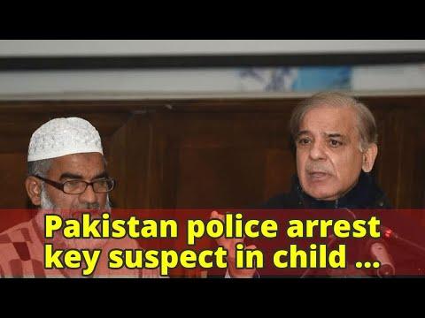 Pakistan police arrest key suspect in child murder case