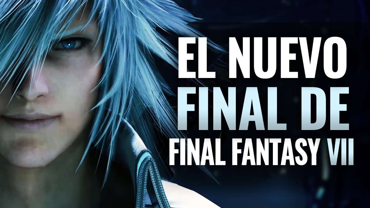 EL NUEVO FINAL DE FINAL FANTASY VII REMAKE INTERMISSION DLC EXPLICADO