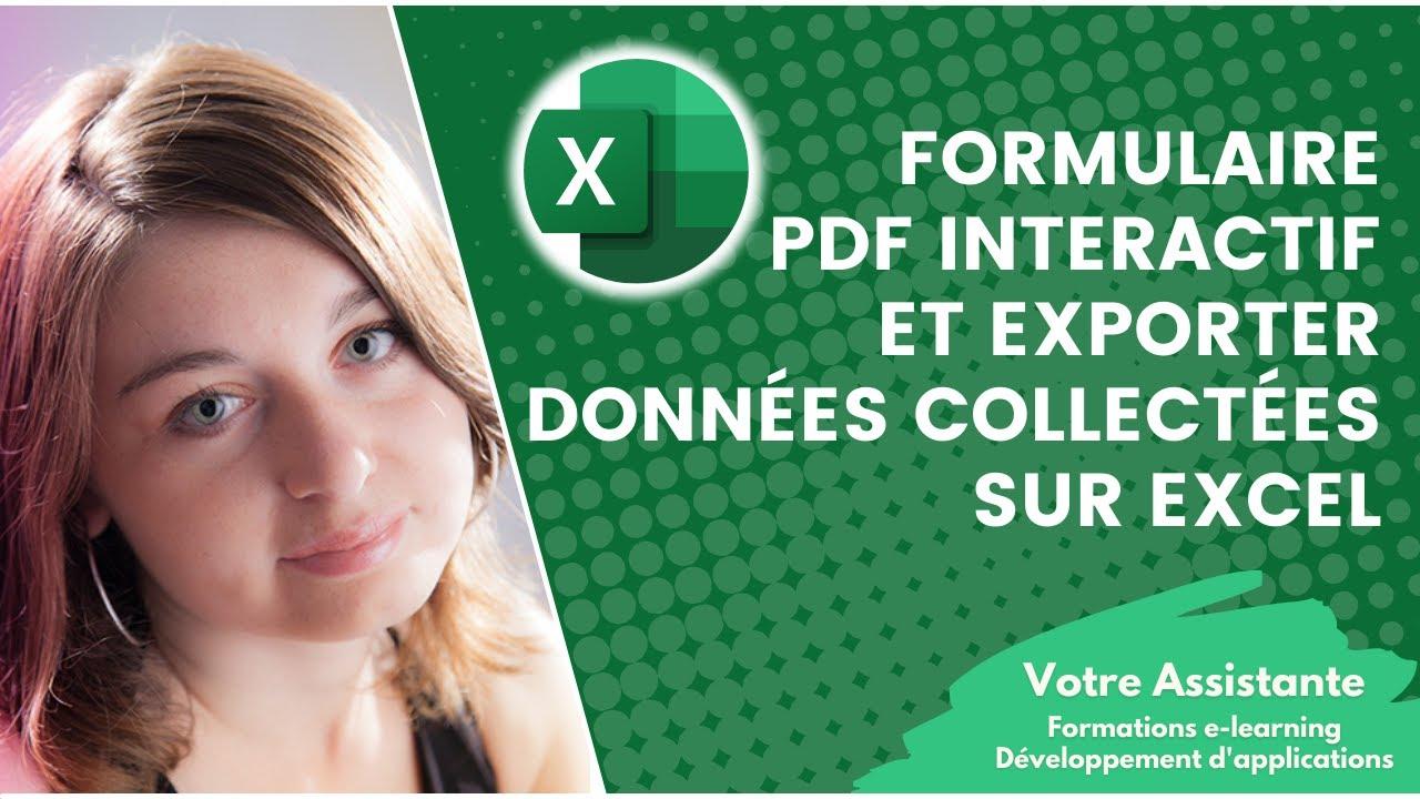 Creer Un Formulaire Pdf Interactif Et Exporter Les Donnees Collectees Sur Excel Youtube