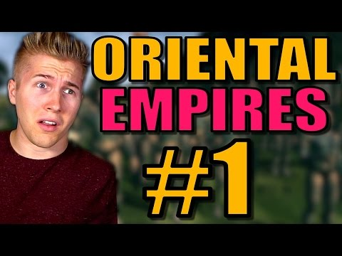 TOTAL WAR + CIVILIZATION 5 GAME?! | Oriental Empires Gameplay Battle / Let's Play: Part 1