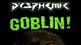 GOBLIN // Dysphemic // Glitch Hop // Free download