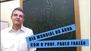 Dia Mundial da Água com o Prof. Paulo Frazão thumbnail
