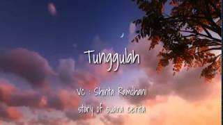 Download Video Tunggulah - Story of Suara Cerita | Musikalisasi Puisi | Suara Inspirasi MP3 3GP MP4