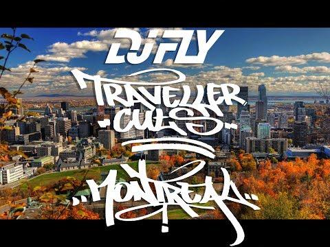 Dj Fly - Traveller Cuts (Montréal)