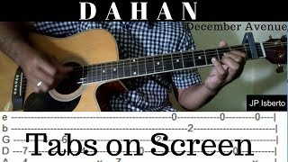 Dahan - December Avenue - Fingerstyle Guitar Cover - Tabs on Screen