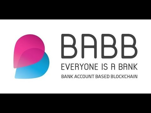 Token of the Week: Babb (Bank Account Based Blockchain) & BAX Token? Best Bank the Unbanked Project?