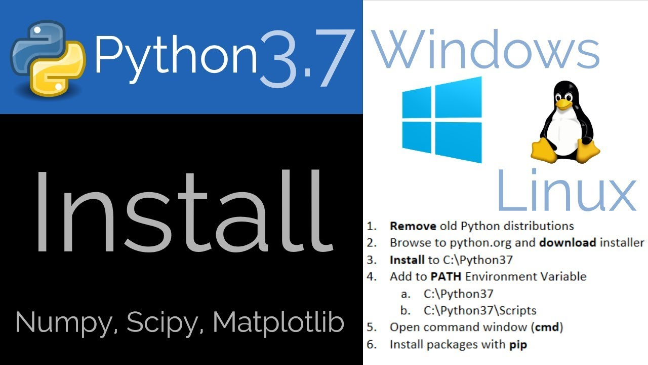 Install Python 3 7 on Windows or Linux