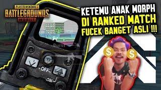 KETEMU ANAK MORPH DI RANKED MATCH ?! ASLI FUCEK BANGET !!! - PUBG MOBILE INDONESIA