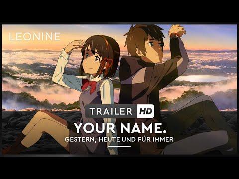 Your Name. - Gestern, heute und für immer – Trailer 1 (deutsch/ german; FSK 0)