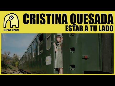 CRISTINA QUESADA - Estar A Tu Lado [Official]