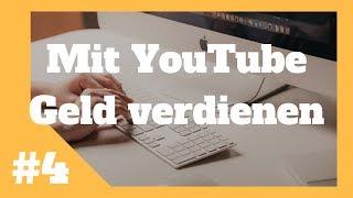 Mit YouTube Geld verdienen #4 - Richtig Uploaden