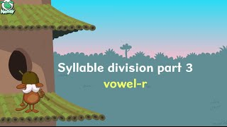 Syllable Division | Vowel R | Controlled R Syllables | Learn to Read