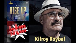Kilroy Roybal-Don't Forget. We Are Ambassadors of Christ Who Bring Ministry of Reconciliation