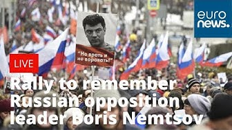 Rally to remember murdered Russian opposition leader Boris Nemtsov   LIVE