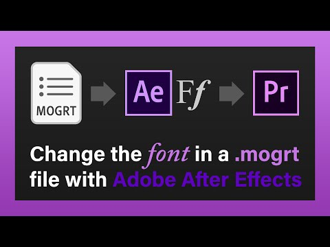 Change the Font in a Mogrt File using After Effects