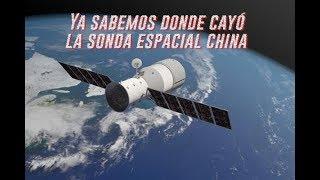 Ya sabemos donde cayeron los restos de la sonda espacial china Tiangong-1 (2018)
