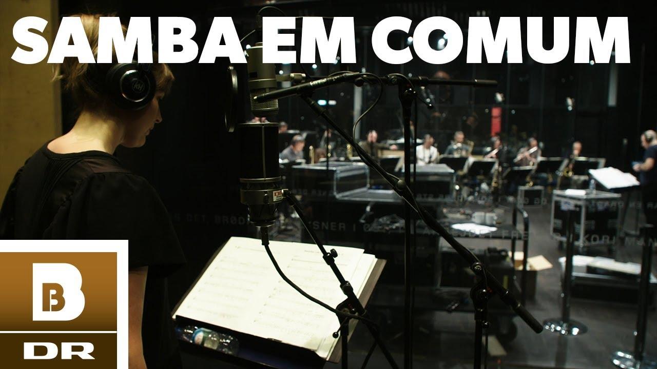 Download DR Big Band & Sinne Eeg // Samba Em Comum