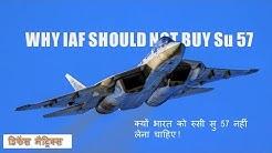 Why IAF should not buy Su 57.