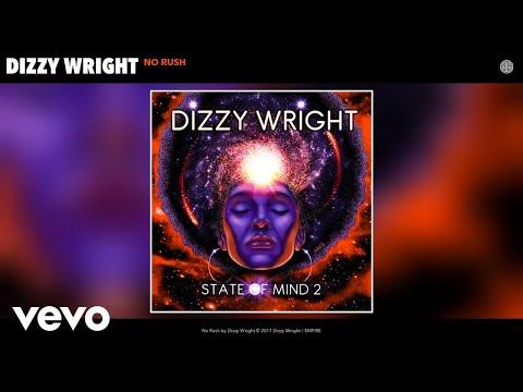 Dizzy Wright - No Rush (Audio)