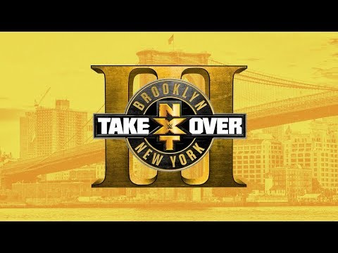 NXT TakeOver Brooklyn 3 Official Match Card, Stadium, Theme song & Poster