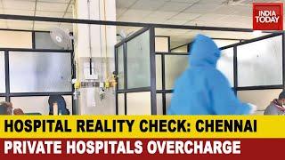 Chennai COVID Crisis: TN Govt Caps Hospital Fee For COVID, Private Hospitals Overcharge