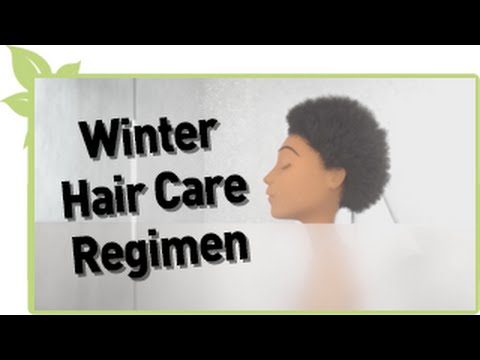 Winter Natural Hair Care Regimen Youtube