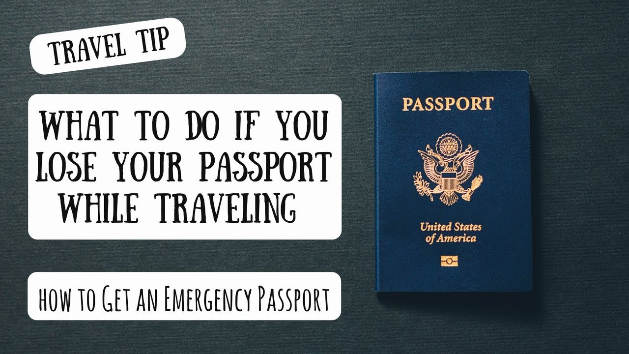 What To Do If You Lose Your Passport While Traveling ...