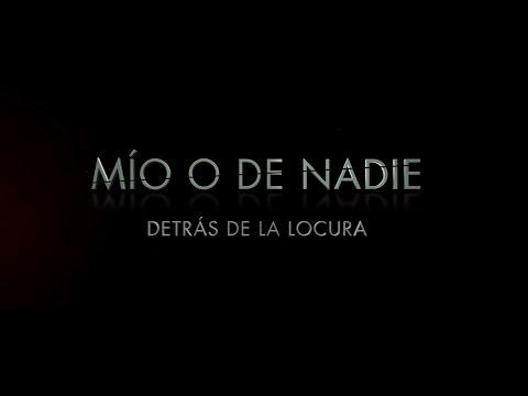 MÍO O DE NADIE - Detrás de la locura - Oficial Warner Bros. Pictures