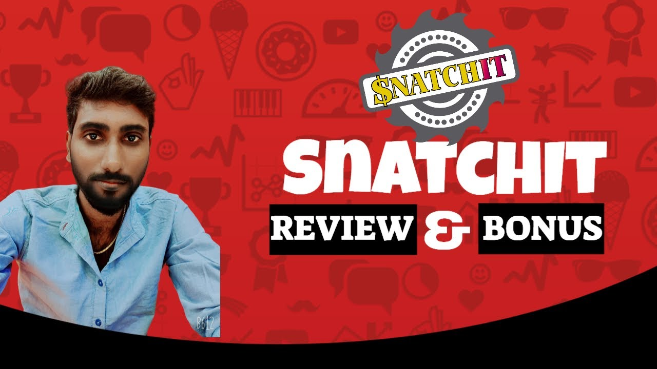 SNATCHIT REVIEW With My 😀 Exclusive Bonuses 😀 Don't Miss It Ever💯