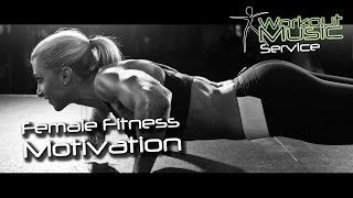 Female Fitness Motivation -  fitness model bodybuilding training
