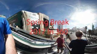 Spring Break 2017 In 360