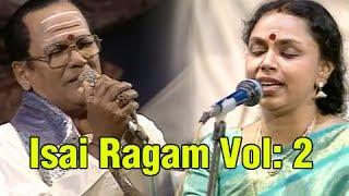 Isai Ragam - Volume 2 - Music Concert by Sudha Raghunathan, T.M. Soundararajan