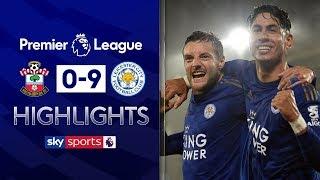 Leicester score NINE goals against 10-man Southampton | Southampton 0-9 Leicester | EPL Highlights