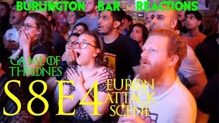 Game Of Thrones // Burlington Bar Reactions // S8E4 // Euron Attack Scene